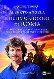 L'ultimo giorno di Roma. La trilogia di Nerone. Vol. 1...