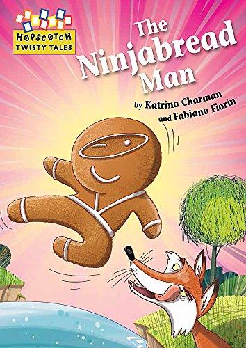 The Ninjabread Man (Hopscotch: Twisty Tales, Band 19)