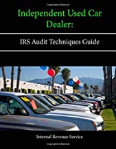 Independent Used Car Dealer: IRS Audit Techniques Guide