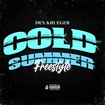 Cold Summer Freestyle