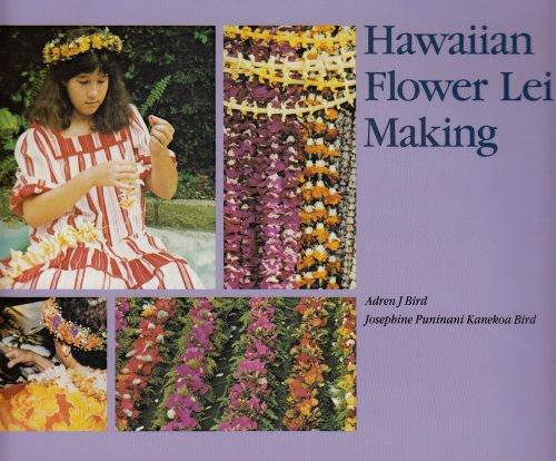 Hawaiian Flower Lei Making (Kolowalu Book)