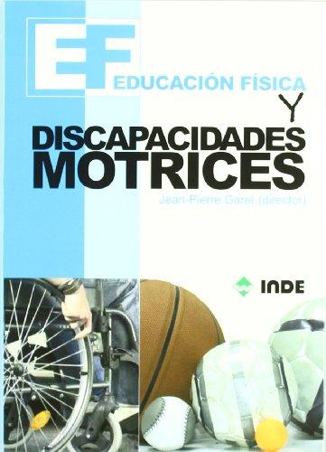 Educación Física y discapacidades motrices: 171 (Educació