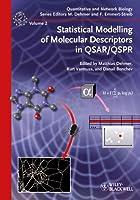 Statistical Modelling of Molecular Descriptors in QSAR/QSPR (Quantitative and Network Biology)