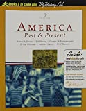America Past and Present, Combined Volume, Books a la Carte Plus Myhistorylab
