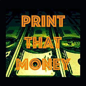 Print Dat Money