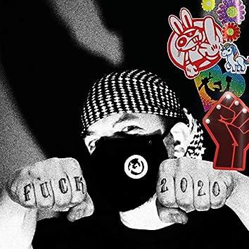 Fuck 2020 (Remix)