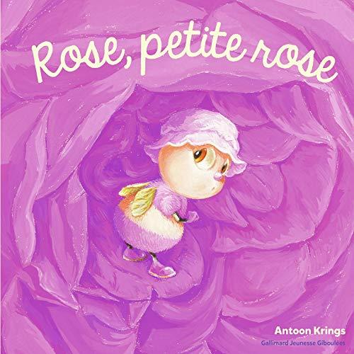 Les Drôles de Petites Bêtes. Rose, petite rose – Dès 3 ans