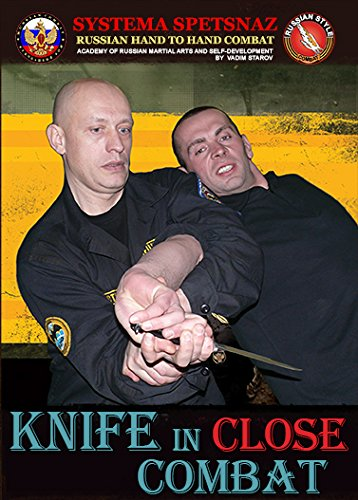 www.russiancombat.com Russian Systema Spetsnaz DVD #6 - Knife Defense Training IN Close Hand-to-Hand Combat. Russian Martial Arts Training Video, Real Street Self Defense DVD