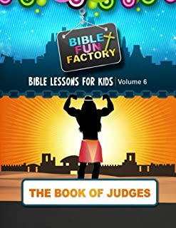 Bible Lessons for Kids: Judges: 6