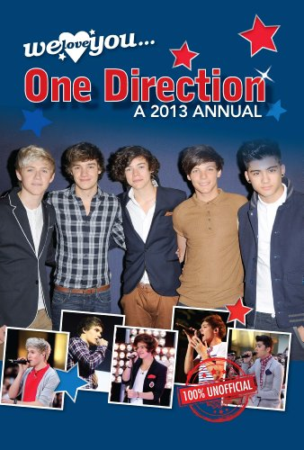 We Love You One Direction Annual 2013 (Annuals 2013)