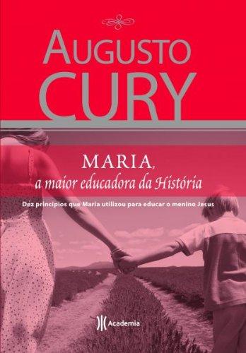Maria - A maior educadora da história