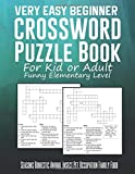 Very Easy Beginner Crossword Puzzle Book For Kid or Adult Funny Elementary Level Seasons Domestic Animal Insect Pet Occupation Family Food: Unique ... Brain Teaser Game. Novelty Gag Gift Idea