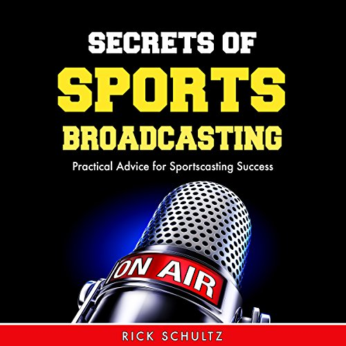 Secrets of Sports Broadcasting audiobook cover art