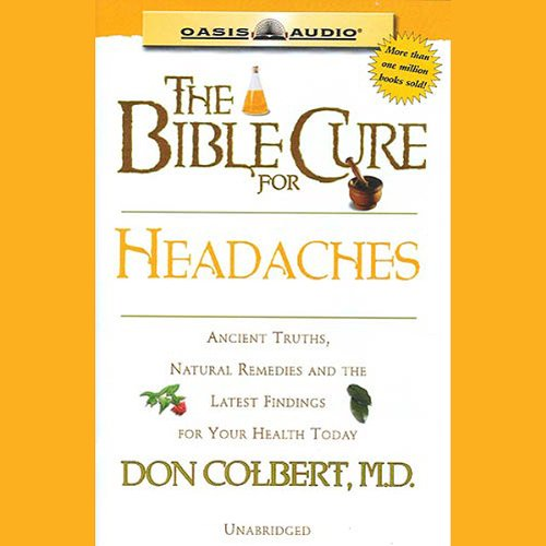 The Bible Cure for Headaches audiobook cover art
