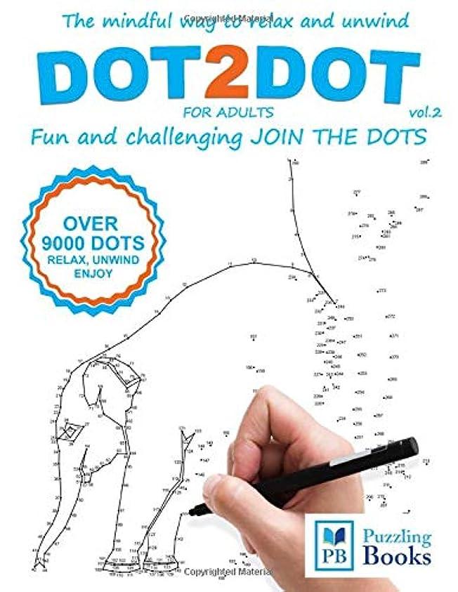 協定受け皿最少DOT TO DOT For Adults Fun and Challenging Join the Dots: The mindful way to relax and unwind