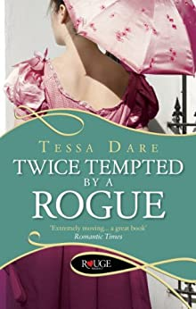 Twice Tempted by a Rogue: A Rouge Regency Romance (The Stud Club Series Book 2) by [Tessa Dare]