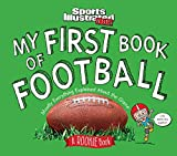 My First Book of Football: A Rookie Book (A Sports Illustrated Kids Book) (Sports Illustrated Kids Rookie...