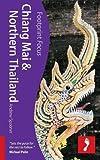 Chiang Mai & Northern Thailand Focus Guide (Footprint Focus)