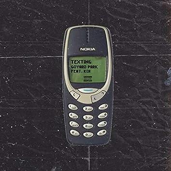 Texting (feat. Koi)