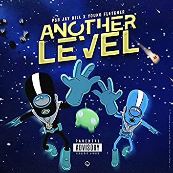 Another Level (feat. Young Fletcher)