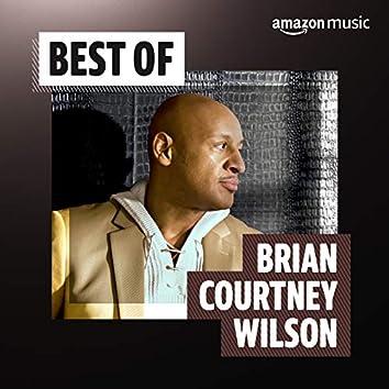 Best of Brian Courtney Wilson