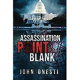 Assassination Point Blank (English Edition)