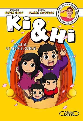 Ki & Hi - tome 6 Le peuple oublié (6)