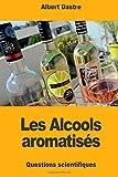 Les Alcools aromatisés