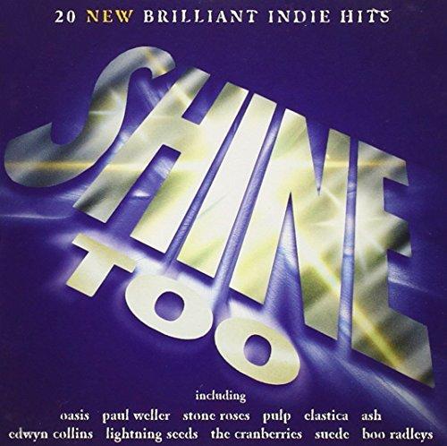 Shine Too: 20 New Brilliant Indi...