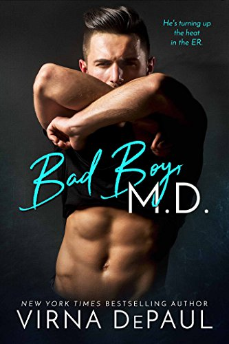 Bad Boy M.D. (Bad Boy Doctors Book 1)