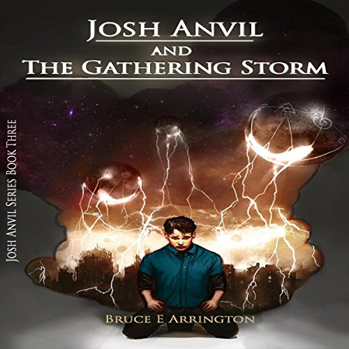 Josh Anvil and the Gathering Storm audiobook cover art