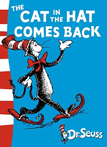 The Cat in the Hat Comes Back: Green Back Book (Dr. Seuss - Green Back Book)の詳細を見る