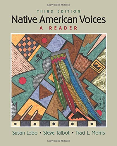 Compare Textbook Prices for Native American Voices 3 Edition ISBN 9781138687684 by Lobo, Susan,Talbot, Steve,Morris Carlston, Traci
