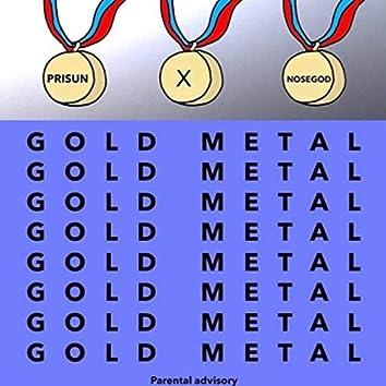 Gold Metal (feat. Prisun)
