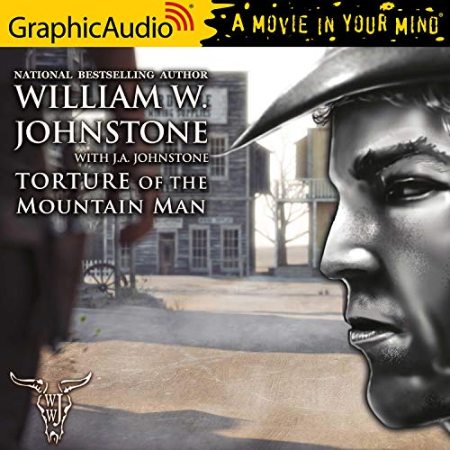 Couverture de Torture of the Mountain Man [Dramatized Adaptation]