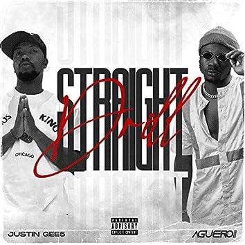 Straight Drill (feat. Aguero Banks)