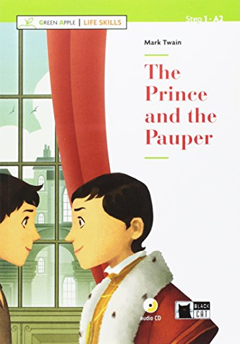 The prince and the pauper. Con App. Con CD-Audio: The Prince and the Pauper + CD + App + DeA LINK (Green Apple - Life Skills)