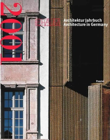 Architecture in Germany 2001 (Dam Annual) by Frankfurt am Main Deutsches Architektur Museum (2001-10-18)