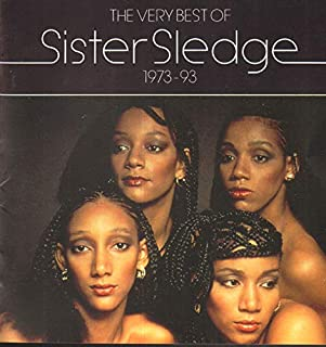 Original Album Versions + Remixes -- NOT THE CHEESY LIVE VERSIONS !!! (CD Album Sister Sledge, 18 Tracks)