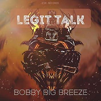 Legit Talk