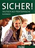 SICHER C1 Kursb. (alum.): Deutsch als Fremdsprache