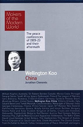 Wellington Koo: China: China - Makers of the Modern World