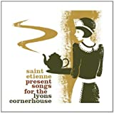 Saint Etienne Presents Songs for Lyons Cornerhouse by VARIOUS ARTISTS (2012-05-22)