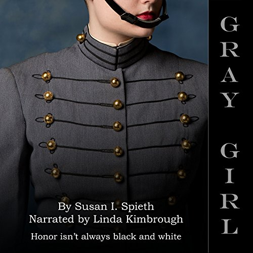 Gray Girl Audiobook By Susan I. Spieth cover art