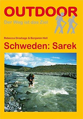 Schweden: Sarek (Der Weg ist das Ziel)