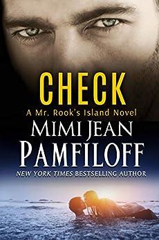 CHECK (Mr. Rook's Island Book 3) by [Mimi Jean Pamfiloff]