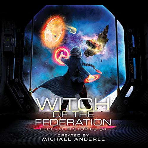 Witch of the Federation IV: Federal Histories, Book 4