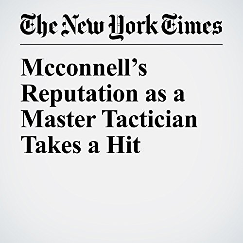 McConnell's Reputation as a Master Tactician Takes a Hit copertina