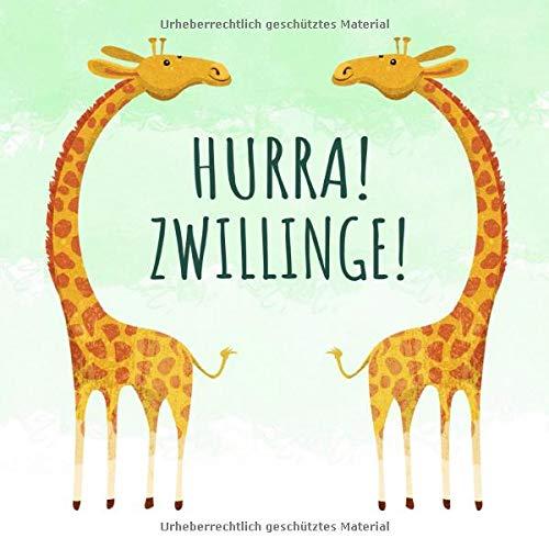 Hurra! Zwillinge!: Zwei Giraffen Neutral Grün Gästebuch für Babyparty Zwillinge Junge oder Mädchen - Baby Dusche Babyshower Party Buch - 112 Einträge ... für Baby - Geschenkeliste - Quadratische