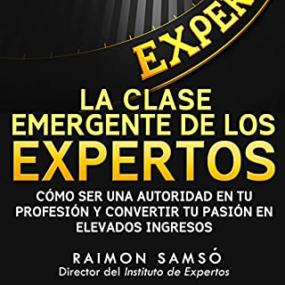 La Clase Emergente De Los Expertos (Class Emerging from the Experts) cover art